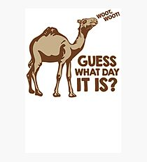 Guess What Day It Is Mens Womens Hoodie / T-Shirt Photographic Print