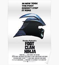 Stanley Kubrick's Foot Clan Ninja Poster