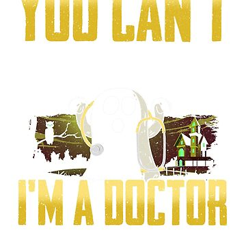 Cute You Can't Scare Me I'm A Doctor Halloween Gift T-shirt by jlfdesign
