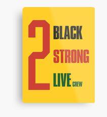 2 Live-Crew - 2 schwarz, 2 stark Metalldruck