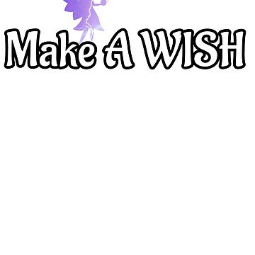 Make A Wish Happen by MMadson