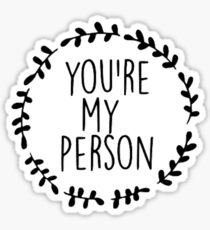 You're My Person, Grey's Anatomy Sticker