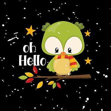 Cute Fall Owl Design Oh Hello by creative321