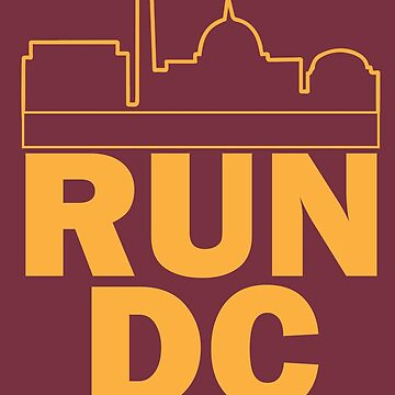 Washington Redskins - RUN DC SKYLINE by mymainmandeebo
