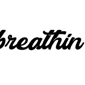 breathin by allysdesigns
