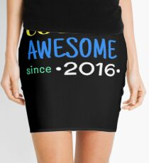 Cool And Awesome Since 2016 Mini Skirt