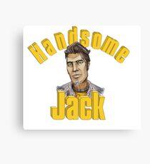 Hey Kiddo! Handsome Jack Here... Canvas Print
