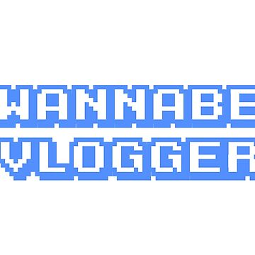 wannabe vloggers by allysdesigns