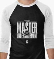 Master Of Understatement (v1) Men's Baseball ¾ T-Shirt