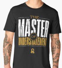 Master Of Understatement -Gold Men's Premium T-Shirt