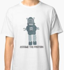 Assume the Position Classic T-Shirt