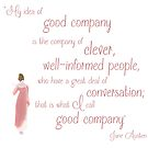 Jane Austen Persuasion Quote, Good Company by Ceri Clark