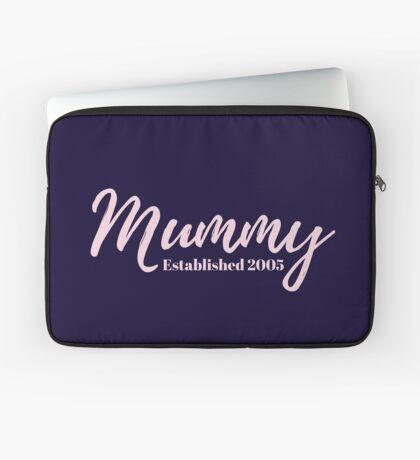Mummy Established 2005 Laptop Sleeve