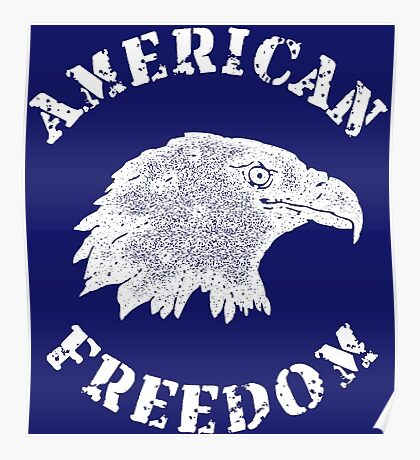 American Freedom Bald Eagle Poster