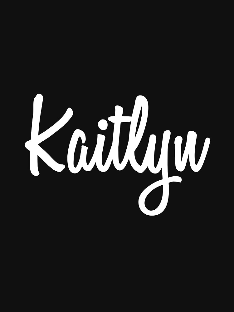 Hey Kaitlyn buy this now by namesonclothes