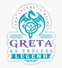 Legend T-shirt - Legend Shirt - Legend Tee - GRETA An Endless Legend Sticker