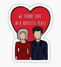 Love in a hopeless place Sticker