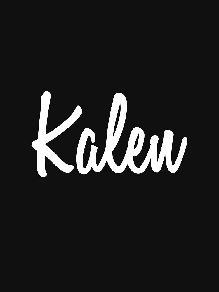 Hey Kalen buy this now by namesonclothes