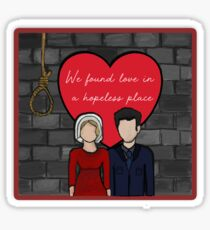 Love in a hopeless place [wall] Sticker