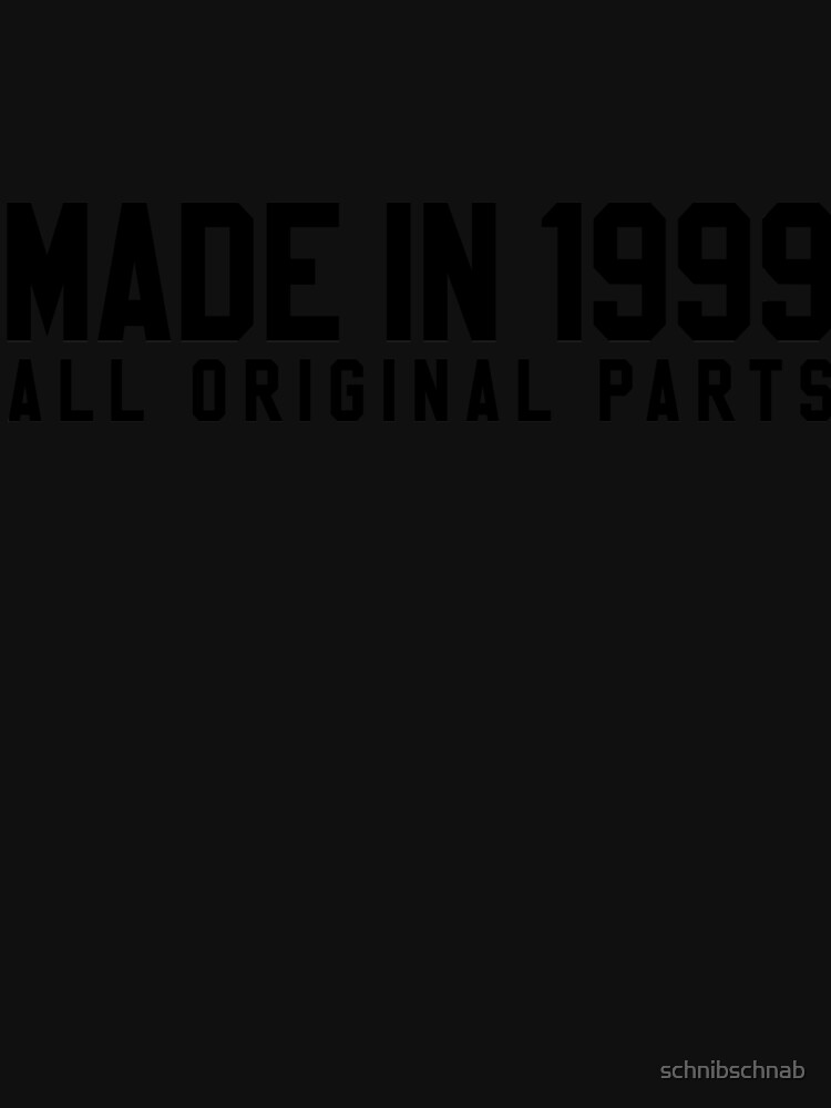 Made in 1999 by schnibschnab