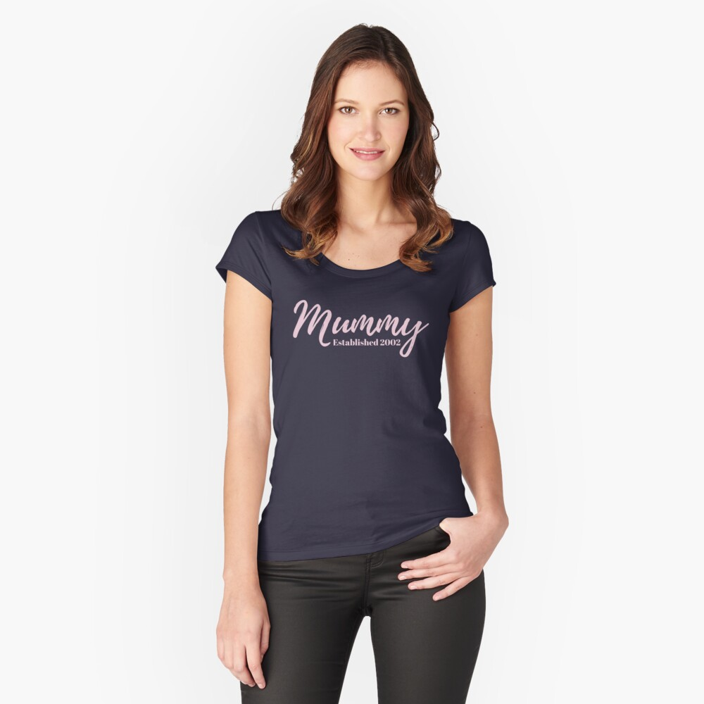 Mummy Established 2002 Women's Fitted Scoop T-Shirt Front