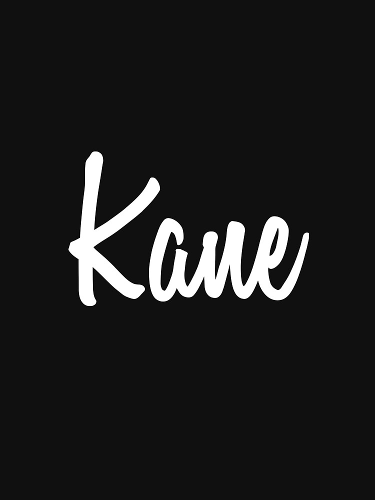 Hey Kane buy this now by namesonclothes