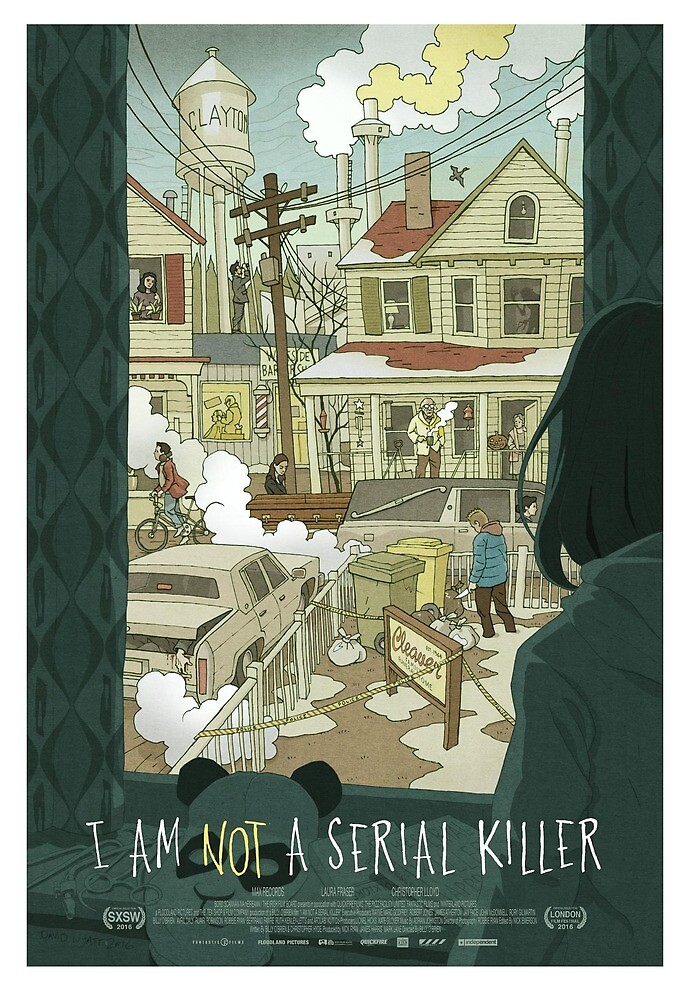 I Am Not A Serial Killer - Illustrated Poster by skycoda