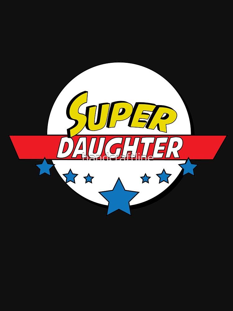 Super daughter, #daughter  by handcraftline