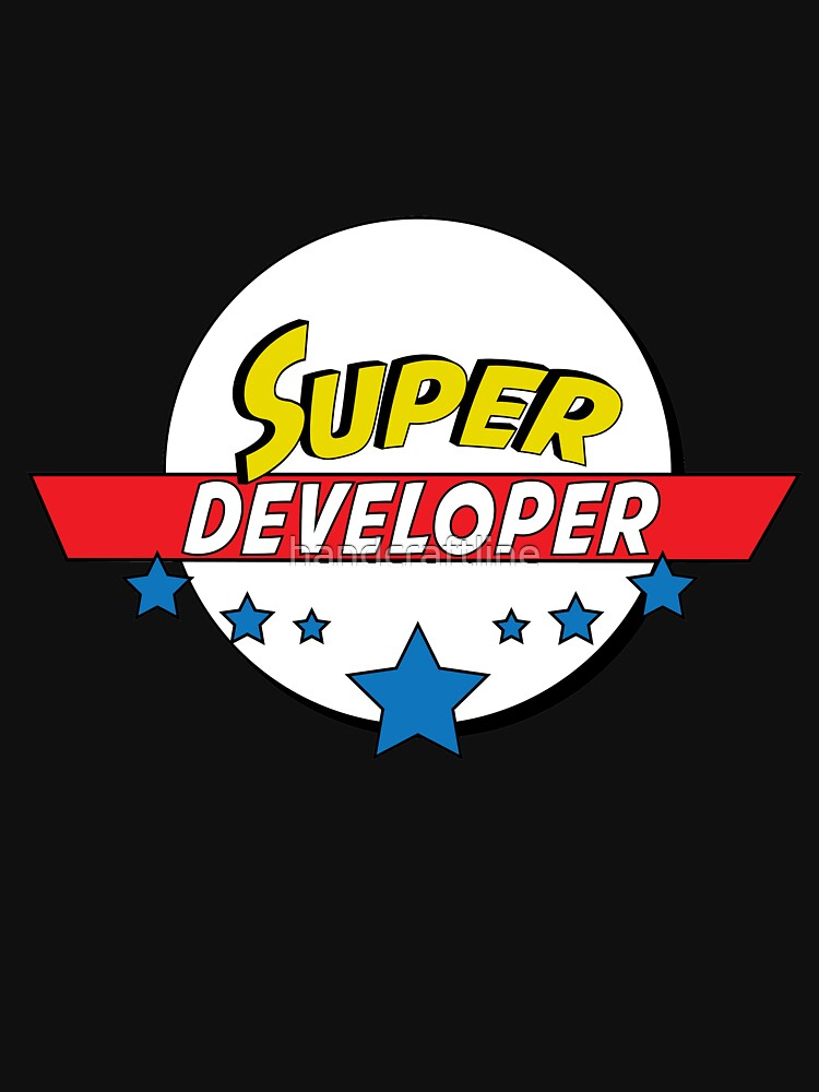 Super Developer, #Developer  by handcraftline