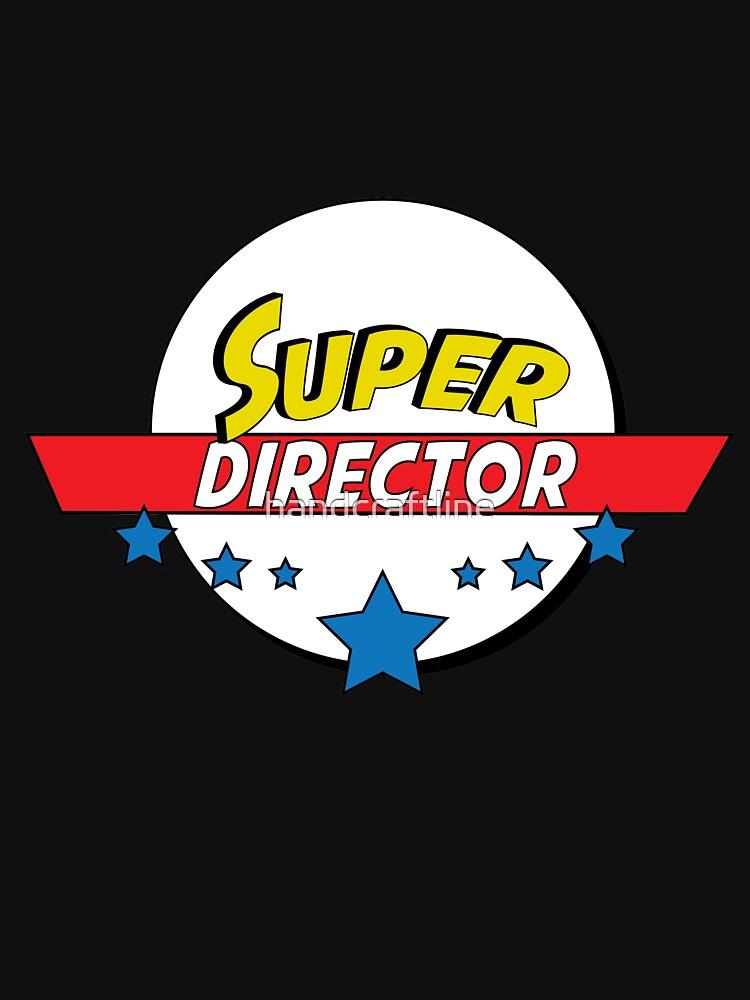 Super director, #director  by handcraftline