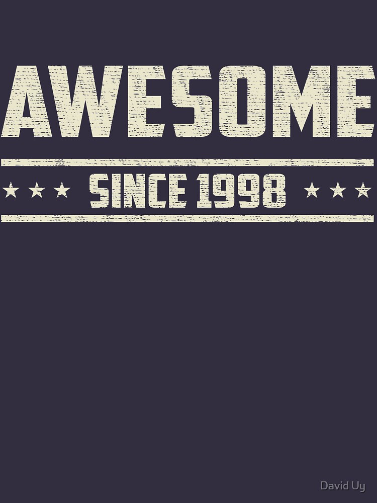 Awesome Since 1998 - Vintage 1998 - Birthday Celebration Gifts by daviduy