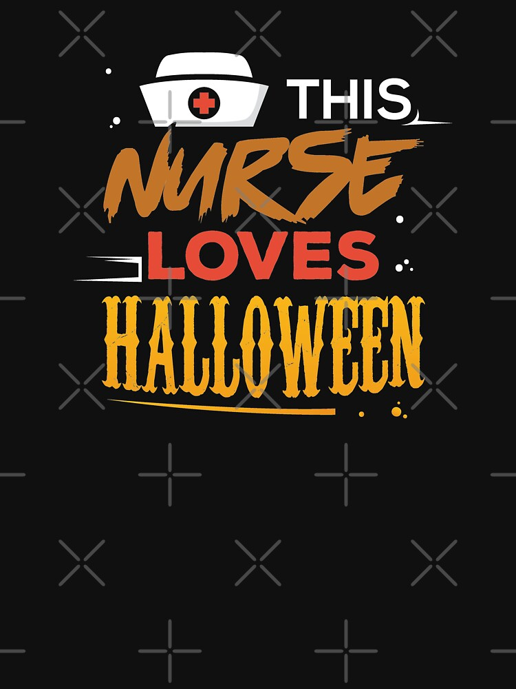 This Nurse Loves Halloween Funny Nurse  by CheerfulDesigns