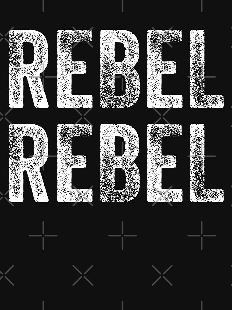 Rebel Rebel Funny by with-care