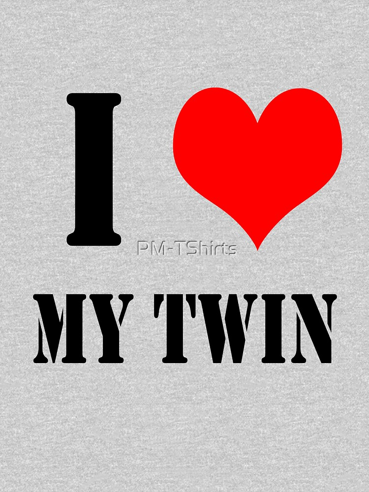 I Love My Twin Design lettering with heart by PM-TShirts