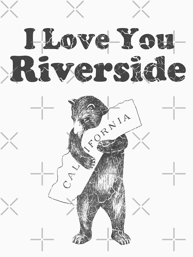 I Love You Riverside California by frittata