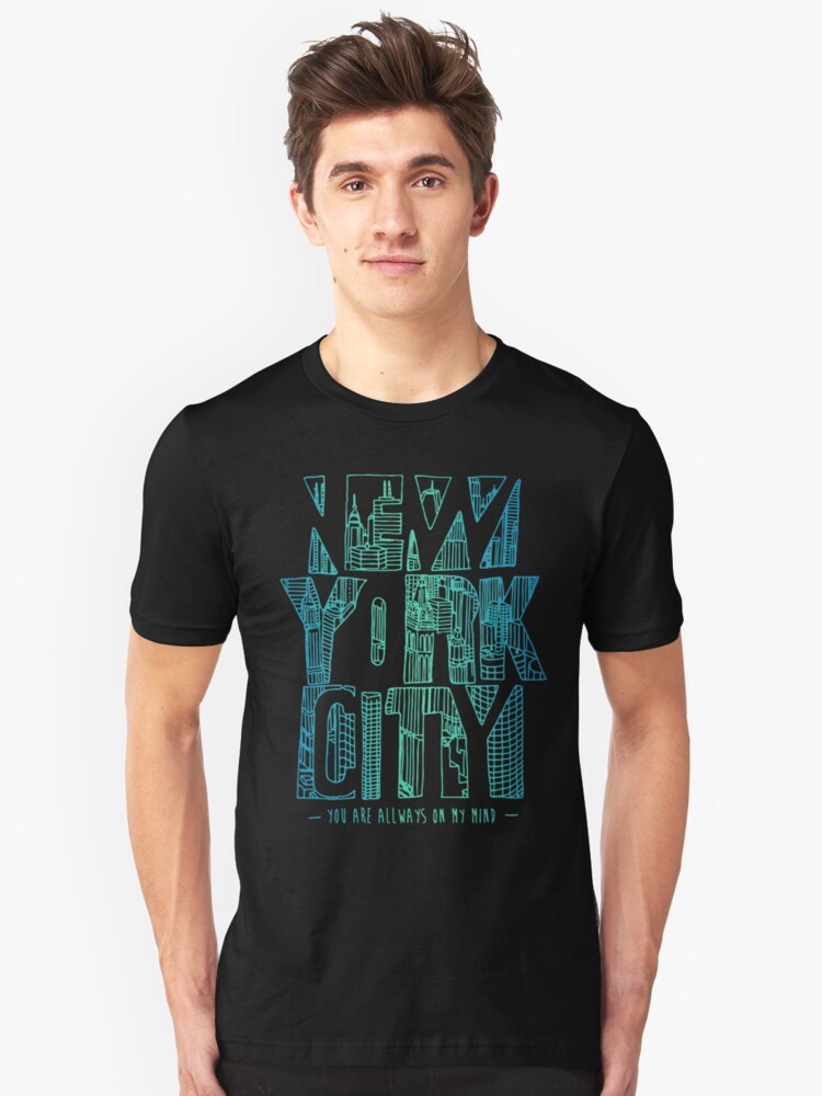 New York City You Are Always On My Mind Unisex T-Shirt Front