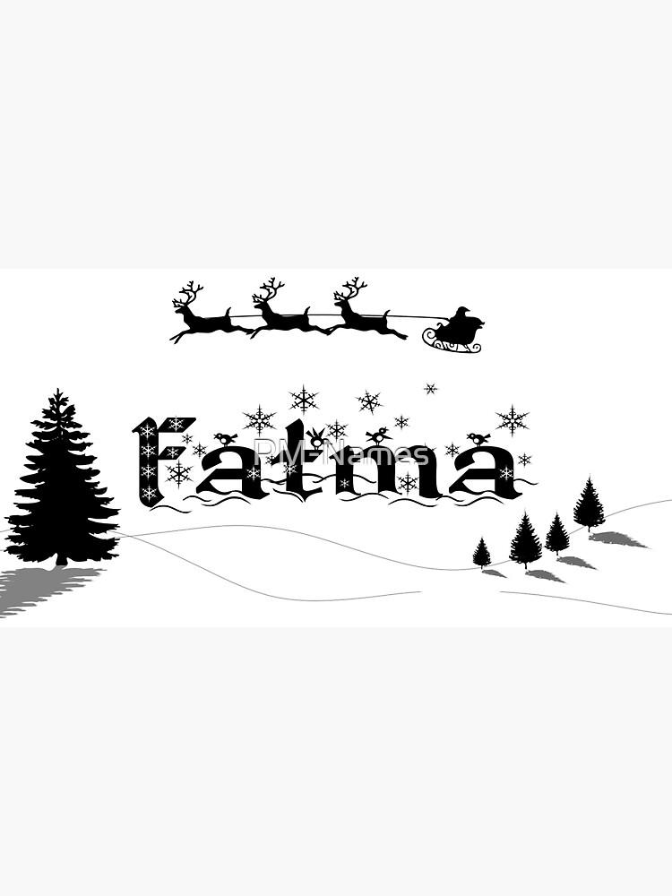 Christmas Name Fatma by PM-Names
