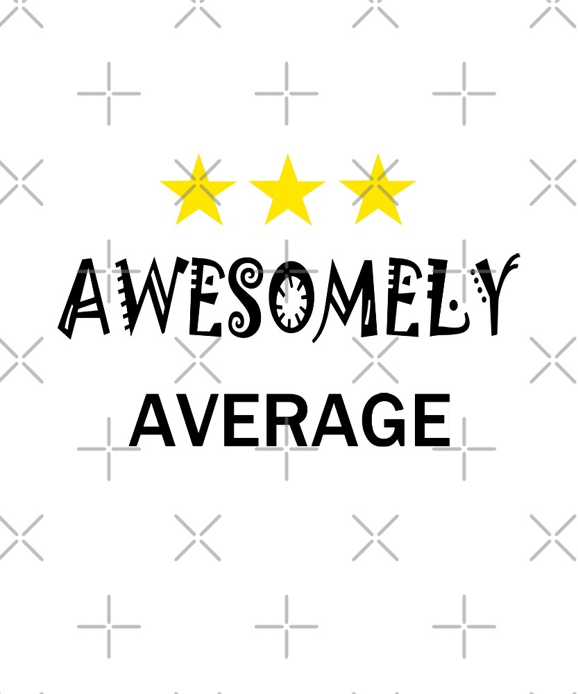 Awesomely Average 2 by 4wordsmovement