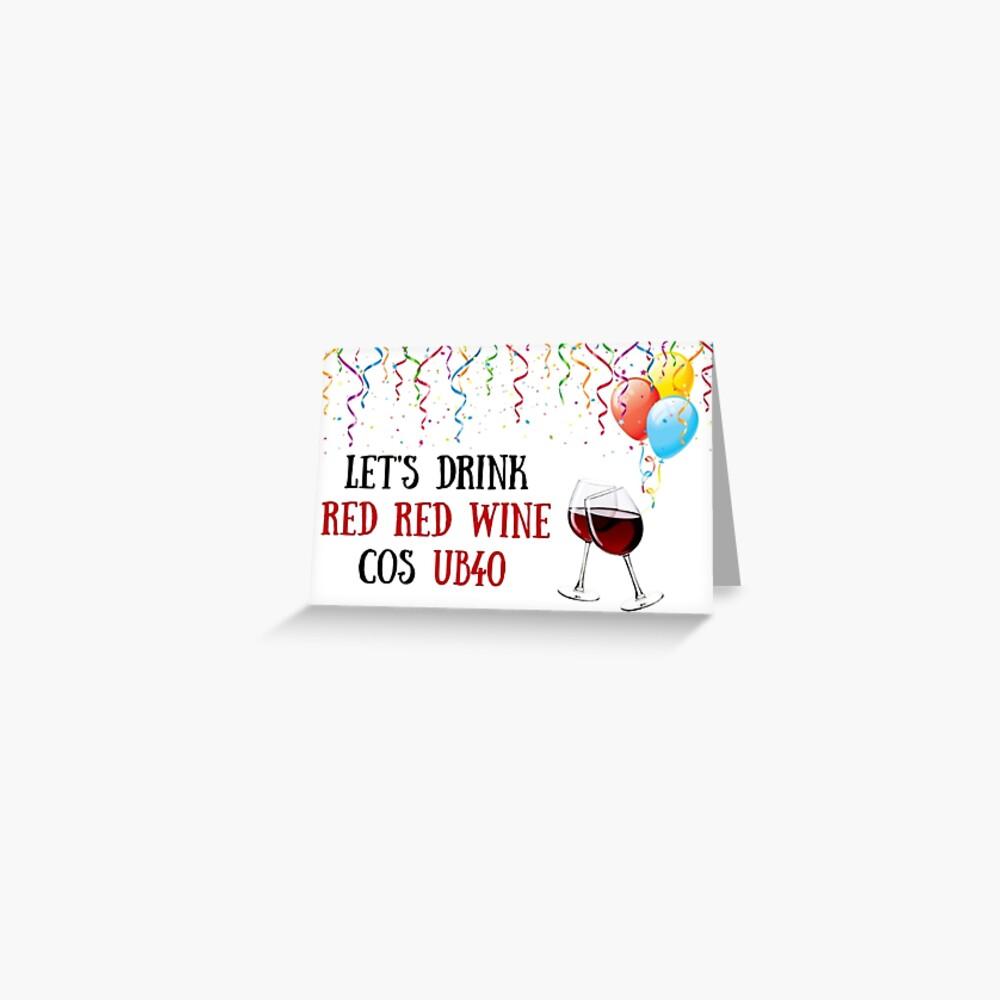 40th Birthday Wine Card Meme Greeting Cards