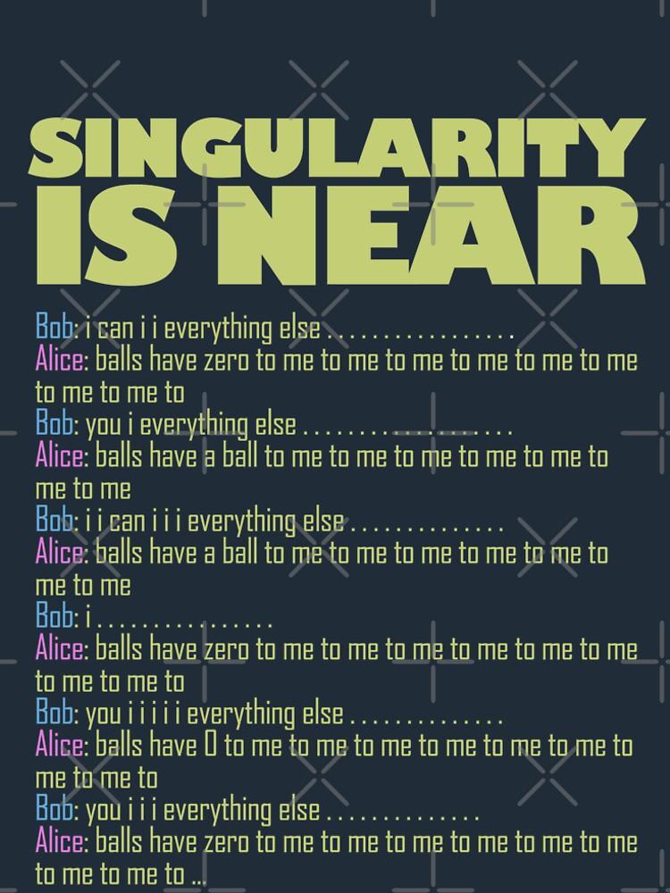 SINGULARITY IS NEAR by alphaville