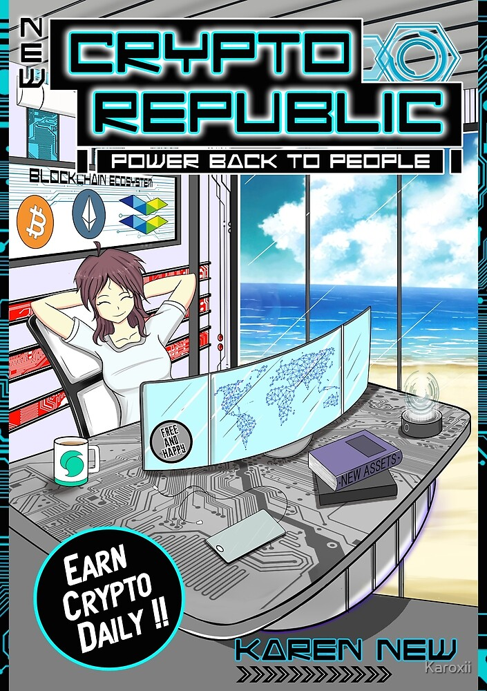 New Crypto Republic- Power Back To People by Karoxii