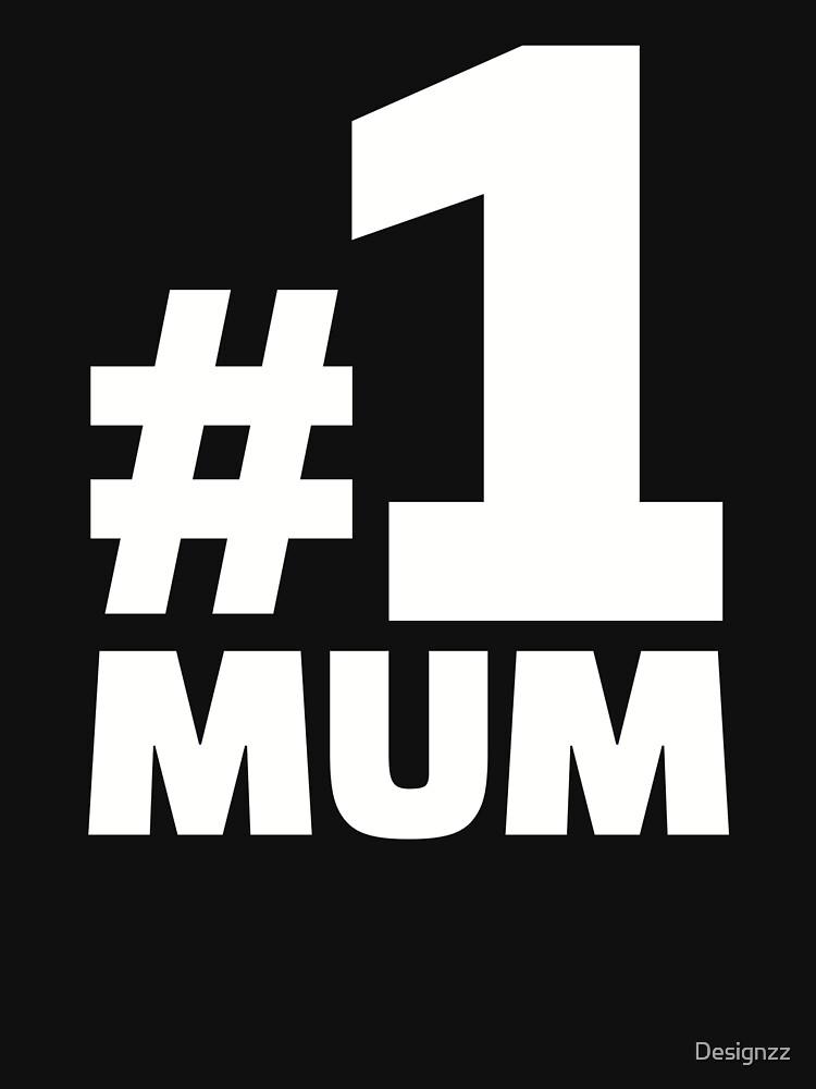 No. 1 Mum by Designzz