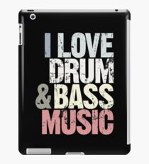 I Love Drum & Bass Lover (Special Edition) iPad Case/Skin