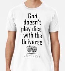 Camiseta premium Einstein, Dios, Ciencia, Dios no juega a los dados con el Universo, en blanco