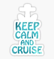 Keep Calm and Cruise Sticker