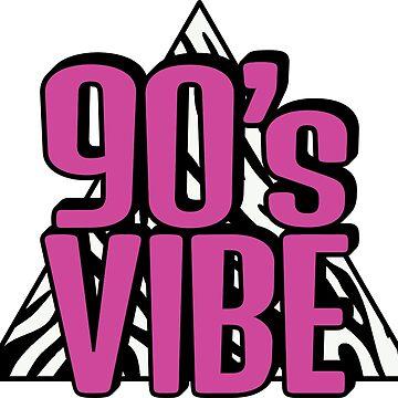 90's Vibe by Fibr