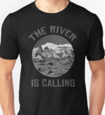 The River is calling - Mountain Art Unisex T-Shirt