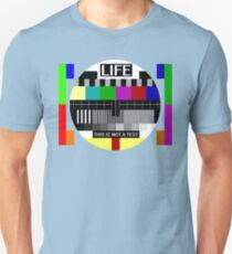 LIFE - This is not a test Slim Fit T-Shirt
