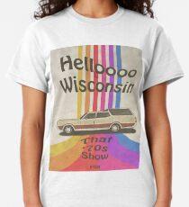 Hallo Wisconsin Classic T-Shirt