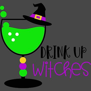 Drink Up Witches - Neon Colors by UllUDesign